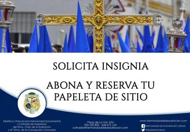 Solicitud de insignias, reserva y abono de Papeletas de Sitio para el Viernes Santo de 2020